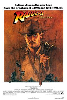 Indiana Jones: Raiders of the Lost Ark. The best movie of the best adventure film series ever.