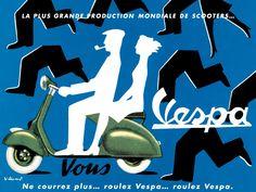 La plus grande production mondiale de scooters... Vespa. Ne courrez plus... roulez Vespa... roulez Vespa. Affiche de Villemot, 1954.