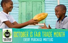 October is Fair Trade Month!  Here are some beautiful graphics and suggested social media posts.