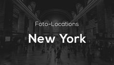 Foto-Locations in New York – Die schönsten Orte zum Fotografieren
