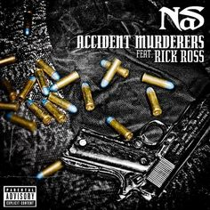 MP3: Nas Feat. Rick Ross – Accident Murderers from the Life is Good album due 7.17.12.