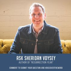 """Author & 4th Chair special guest, Sheridan Voysey answered your questions about """"The Resurrection Year"""" and how God can turn our broken dreams into new beginnings. We look forward to his next visit!"""