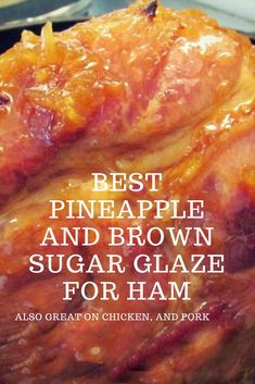 Easy Pineapple and Brown Sugar Glaze for Ham! Make this easy recipe for a pineapple brown sugar ham glaze. This pineapple brown sugar glaze is a crushed pineapple glaze for ham, pork chops or chicken. Pineapple Glaze For Ham, Crushed Pineapple, Ham Brown Sugar Pineapple, Cooked Pineapple, Crockpot Ham With Pineapple, Spiral Ham Glaze Recipe, Spiral Ham Crockpot, Pinapple Ham, Gourmet