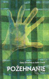 Pozehnanie (Gary Smalley, John Trent)