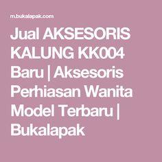 Jual AKSESORIS KALUNG  KK004  Baru | Aksesoris Perhiasan Wanita Model Terbaru |  Bukalapak