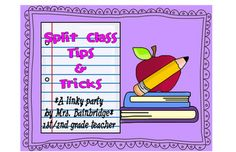 Split Class Tricks and Tips as seen on First Grade Faculty! http://www.firstgradefaculty.com/