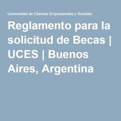 Reglamento para la solicitud de Becas   UCES   Buenos Aires, Argentina