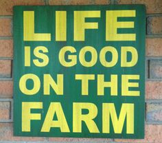 "Life is Good on the Farm Word Sign 16"" x 16"" Distressed Country Farmer John Deere Green & Yellow on Etsy, $36.00"