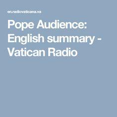 Pope Audience: English summary - Vatican Radio