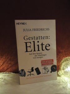 Julia Friedrichs – Gestatten: Elite – tinaliestvor