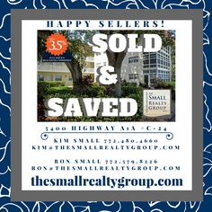 Our Sellers have SOLD & SAVED!  Call Kim & Ron Small today 772.480.4660 and find out how The Small Realty Group LLC's 3.5% Solution can save you money!  thesmallrealtygroup.com  #soldandsaved #justsold #VeroBeach #Florida #32963 #beach #VeroBeachrealestate #thesmallrealtygroup #threepointfivepercentsolution #happysellers #loveVero #Sunshineandsmiles #tsrg Kim And Ron, Indian River County, Vero Beach Fl, Treasure Coast, Moving Day, Coastal Living, Small Groups, East Coast, How To Find Out