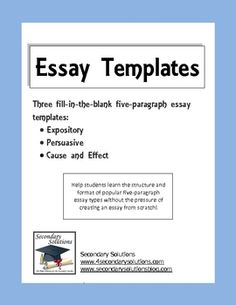 $1.99 Three templates to help your struggling writers understand the layout and format of essay writing.  Includes three fill-in-the-blank five-paragraph...