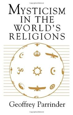 "Mysticism in the World's Religions « LibraryUserGroup.com – The Library of Library User Group  - on my ""read sooner or later"" list"