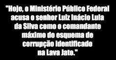 Que fique bem claro: a Lava Jato acusou Lula de chefiar o esquema que CORROEU a…