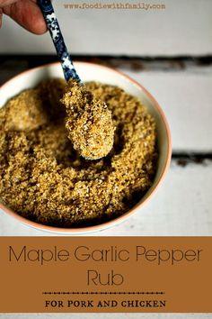 Maple Garlic Pepper Rub for Chicken and Pork #spicerubs