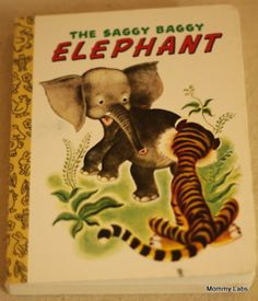 love the Saggy Baggy Elephant - link to preschool books and activities