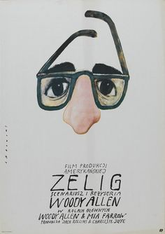 Zelig (1983)  Dir: Woody Allen