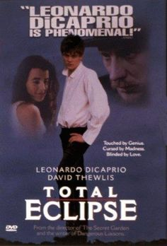Watch Total Eclipse full hd online Directed by Agnieszka Holland. With Leonardo DiCaprio, David Thewlis, Romane Bohringer, Dominique Blanc. Young, wild poet Arthur Rimbaud and his mentor Paul Film Watch, Movies To Watch, Total Eclipse Film, Love Movie, I Movie, Movie Stars, Free Movie Websites, Leonardo Dicaprio Movies, Psicologia