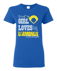 This Girl Loves big diamonds Milwaukee Brewers custom t shirt.  White and gold screen printed design on a royal blue t shirt. Free Shipping! by GenesisInk on Etsy https://www.etsy.com/listing/187122881/this-girl-loves-big-diamonds-milwaukee