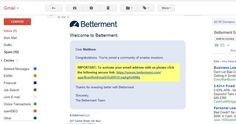 Follow-up email from Betterment to confirm your email address. Very little text, straight to the point, and highlights what's important.