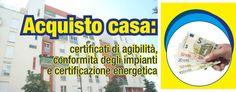 #Acquisto #casa: certificati di agibilità, conformità degli impianti e #certificazione #energetica