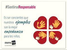 #SentiRSEResponsable es ser concientes que nuestros ejemplos son la mejor enseñanza para los niños.