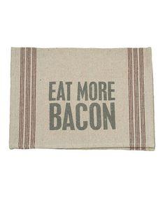 'Eat More Bacon' Tea Towel