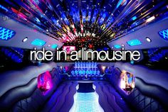 """    Ride in a limousine. """