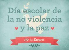 30 de Enero. Día Escolar de la Paz y la No Violencia   El Blog de Educación y TIC
