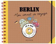 Berlin : Mon carnet de voyage