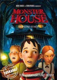 Monster house (euskaraz)