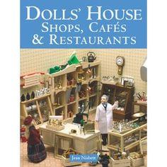 Dolls' House Shops, Cafes & Restaurants (Paperback) http://www.amazon.com/dp/1861084552/?tag=dismp4pla-20