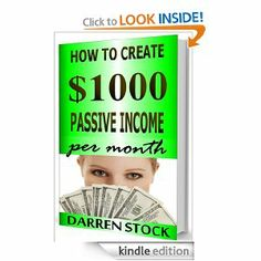 MAKE MONEY ONLINE: How to Create $1000 Passive Income Per Month Recording 5 Minute Videos (Passive Income Series Volume 1) eBook...