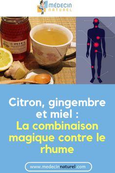 Citron, Gingembre Et Miel : La combinaison magique contre le rhume #jus #naturel #rhume #santé #remede Tableware, Flu Remedies, Dinnerware, Tablewares, Dishes, Place Settings