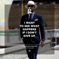 I bet something good will happen. . . . #gentlemenspeak #gentlemen #quotes #blogger #entrepreneurquotes #lifequotes #motivationalquotes #dontgiveup