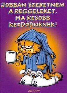 "Read ""I'd Like Mornings Better If They Started Later"" by Jim Davis available from Rakuten Kobo. This book shows why Garfield can't get up for mornings. Coffee Love, Coffee Art, Good Morning Messages Friends, Brigitte Overwatch, Keto Fast Food Options, Homemade Fajita Seasoning, Book Show, Cool Words, This Book"
