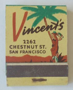 VINCENT'S SAN FRANCISCO CALIF. #frontstriker #matchbook To Order Your Business' own branded #Matchbooks call 800.605.7331 or GoTo: www.GetMatches.com. Today!