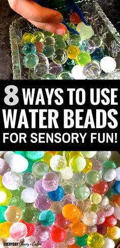 Sensory Activities for Toddlers- How  to use water beads for the ultimate sensory experience for preschoolers and toddlers