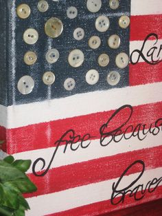 Freedom ~ vintage look flag with buttons for stars