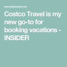 Costco Travel Review Car Rental Packages Deal More Costco - Costoc travel