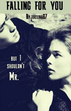 FALLING FOR YOU but I shouldn't MR. #wattpad #jugendliteratur