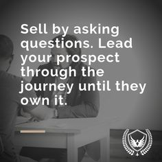 Marketing Tip Sell by asking questions. Lead your prospect through the journey until they own it. Startup Entrepreneur, Entrepreneurship, Questions To Ask, This Or That Questions, Hustle, Digital Marketing, Web Design, Journey, Success