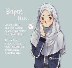 Nah ini baru baper :v Aa Quotes, Cartoon Quotes, Girl Quotes, Best Quotes, Islamic Love Quotes, Islamic Inspirational Quotes, Muslim Quotes, Muslim Pictures, Islamic Pictures