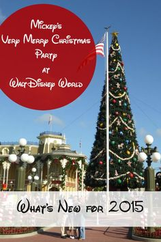 What's new for Mickey's Very Merry Christmas Party at Walt Disney World in 2015? Find out as you plan your visit this holiday season.