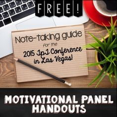 Motivational Panel Handouts for the 2015 TpT Conference {Great read for creating TpT products AND staying motivated!}