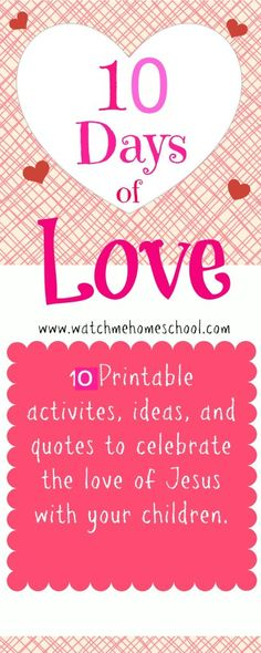 FREE 10 Days of Christ's Love {Printable Cards with Scripture} for Valentine's Day - Watch Me Homeschool Valentines Day Party, Valentine Day Crafts, Be My Valentine, Holiday Crafts, Valentine Ideas, Holiday Fun, Free Printable Cards, Valentine's Day Printables, Bible Crafts For Kids