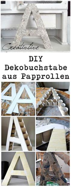 DIY Dekobuchstaben aus Papprollen #upcyclen #papier