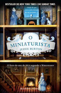 """Bloguinhas Paradise: Opinião - """"O Miniaturista"""", Jessie Burton"""