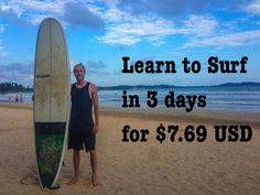 Learn to surf in 3 days for only $7.69 USD. Learn: which board to choose, what to wear, different types of waves. Sri Lanka is the perfect place to learn!