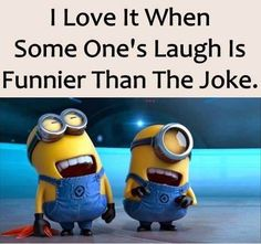 A joke can be funny. However, sometimes the laugh after the joke, is even far more funny OMG!